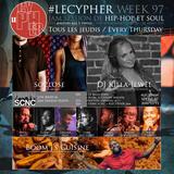#LECYPHER WEEK 97 2016/10/13 // soclose + DJ KILLA-JEWEL + BOOM J's CUISINE