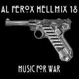 Al Ferox - HellMix 18 Music For War