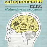 Entrepreneurial Mind - 21 Steve Stokes w/Kane Harrison & Dr. Jeff Cornwall 2016/08/31