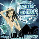 DJ DEVAST8 - Back To Da Old School Volume 2 (80's freestyle Edition)