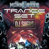 DJ SUGUS - MOREBASS TRANCE SET 2016