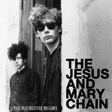 The Jesus and Mary Chain -  The Hardest Mix