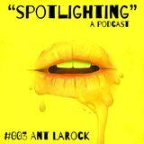 003 Ant LaRock