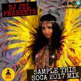 DJ Jel - 2017 SAMPLER THIS   A TASTE OF TRINIDAD CARNIVAL