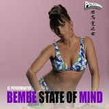 Bembe State Of Mind (Best Of Bembe Segue)