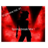 sc@home Vol. 41(springbreak mix - dance & house)
