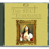 The Sect of Eurodance - part. 2