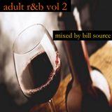 #bill source - adult r&b mixtape 2