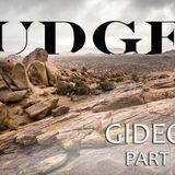 Gideon - Part 2