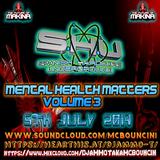 DJ AMMO T MENTAL HEALTH MATTERS VOLUME 3 6TH JULY 2019