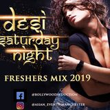 Desi Nights - Freshers mix 2019