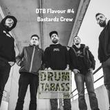 DTB Flavour #4 - Bastardz Crew