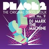 "Phase 2 ""the Original Disco redux"" Mix 9"