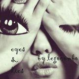 Eyes & Lies