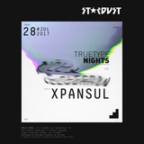 TTR Special 1 - True Type Nights at Stardust, July 2017. Part 1: Xpansul