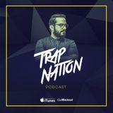 Alex Sampler - Trap Nation Episode 45