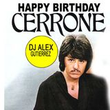Happy Birthday Cerrone ( A Disco Tribute) DJ Alex Gutierrez