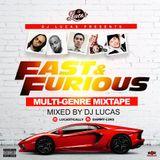 Fast X Furious Multi Genre Mixtape 2018