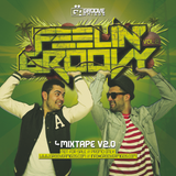 Feelin' Groovy Mixtape vol. 2