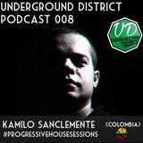 Underground District 008 Special Guest Kamilo Sanclemente (Colombia)