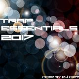 Trap Essentials 2017 By DJ Kizra