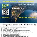 Airdigital - Trancefan Radioshow #349 2018-05-10