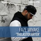THELASTQUARTER by Faze Miyake