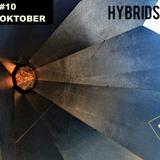HYBRIDS @674FM #10 OKTOBER