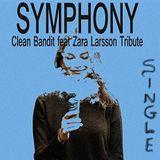 CLEAN BANDIT FEAT. ZARA LARSSON – SYMPHONY (SINGLE)
