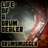 LIFE OF A DRUM DEALER