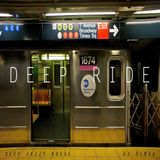 Deep Ride - Deep House Mix (2014)