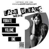 VIBRATE DOSE ONE - mixed by LAZE BREAKS