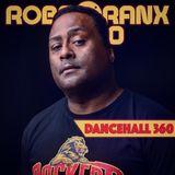 DANCEHALL 360 SHOW - (08/11/18) ROBBO RANX