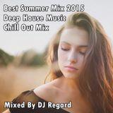 Best Summer Mix 2015 Deep House Music Chill Out.