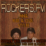 Rockers.FM #12 - Inna Rub A Dub Stylee + Interview Groundation