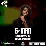 THE S-MAN CHIEF ROCKER SOUND ROOTS AND CULTURE VOL 2