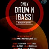 Only Drum n Bass  on OOS Radio with FLavRjay 29-Mar-17