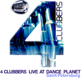 4 Clubbers Live @ Dance Planet St Petersburg (2004)
