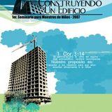 Congreso Maestros 2007 - 01 - Edificando_a_la_iglesia