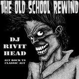 Dj RIVITHEAD - THE OLD SCHOOL REWIND NOV