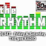 The 90s Radio - The Rhythm #02