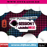 Dj San - Mix Session 1 TNT Radio