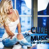 CLUB MUSIC ♦ Club Dance Music Remixes Mashups SUMMER DANCE MEGAMIX ♦ 19-07-17