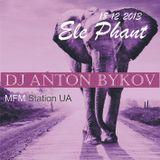 Anton Bykov - Ele Phant MFM Station 18.12.2013