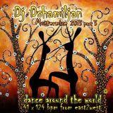 DJ Dshamiljan.:.Mustermixe 2013 Teil 3.:.dance around the world.:.in 41x124 bpm from east2west