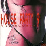 Turn Up The Bass House Party 9