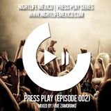 Nightlife México - Press Play (Episode 002 Mixed By Fave Zamorano)