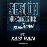 Sesión Electrónica + Reggaeton