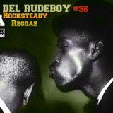 Hora del Rudeboy Radio Show  #56 - World- Ska,Rocksteady,Reggae