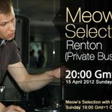 Renton guestmix to 28Meow's Selection 15.04.2012.